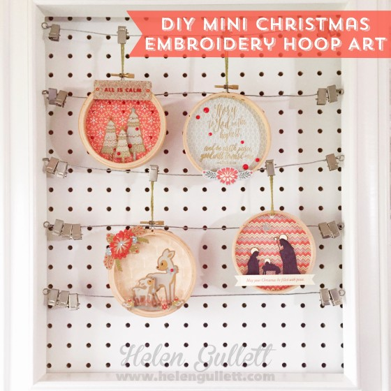 DIY Mini Christmas Embroidery Hoop Art | Handmade ornaments, but also perfect for Holiday home decor. Blog at --> http://helengullett.com/?p=7830 #ctmh #ctmhwhitepines #whitepines #diy #handmade #embroideryhoopart #papercrafting #christmas #ornament #homedecor #giftidea #creatingjoyfully #sharehandmadekindness #inspirememonday