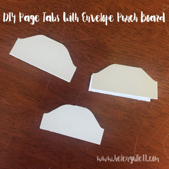 DIY Page Tabs with Envelope Punch Board --> http://wp.me/p1DmW0-2cE #diy #papercrafting #biblejournaling #wermemorykeepers #wrmk #envelopepunchboard #diycraftsupply
