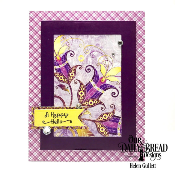 A Happy Hello Card with Our Daily Bread Designs January New Release
